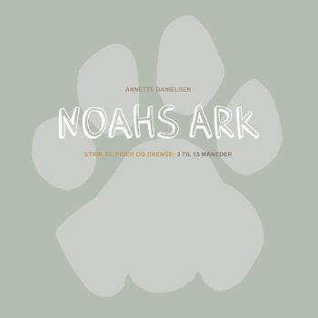 Noahs Ark bog - Annette Danielsen